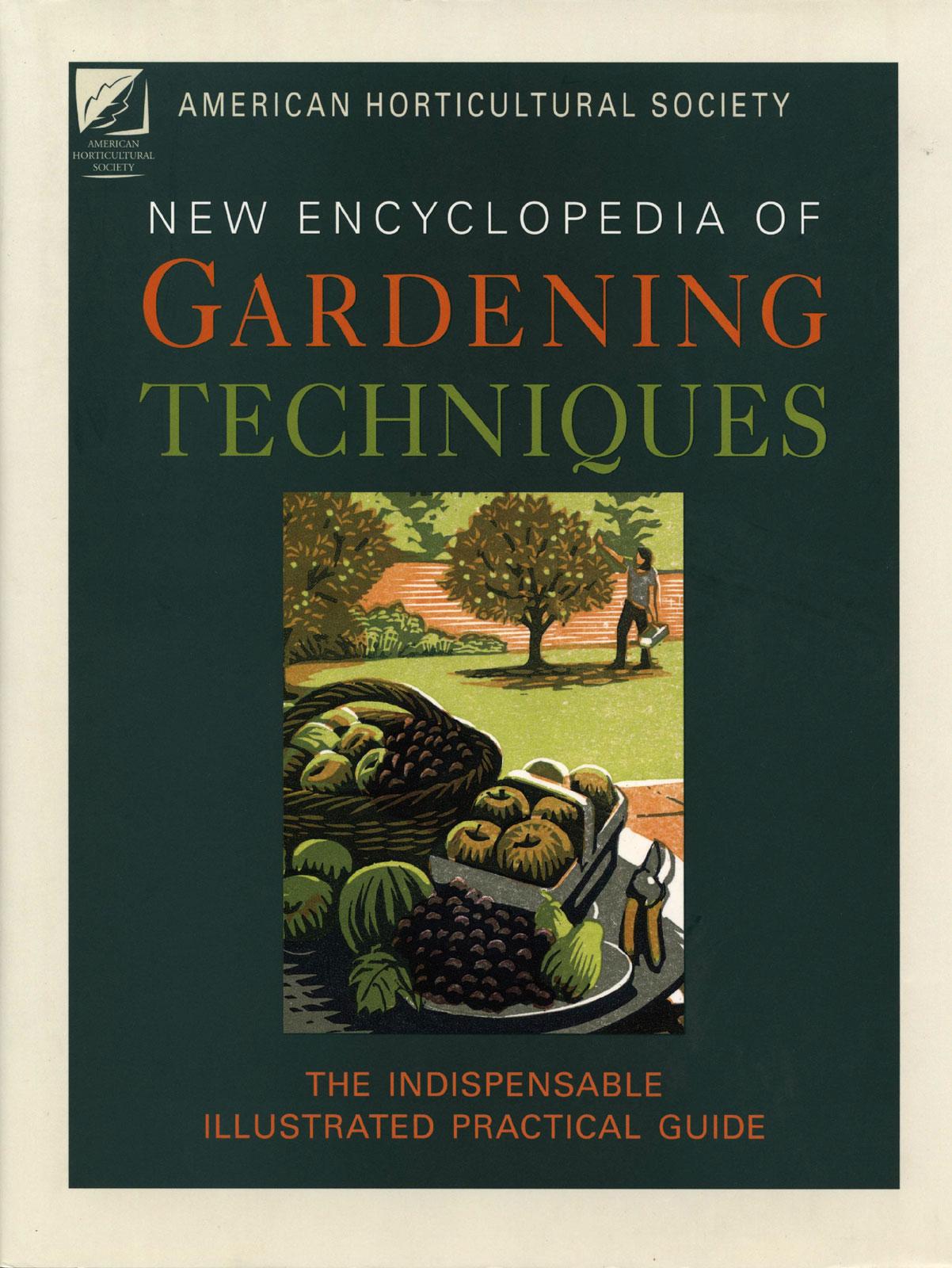 New Encyclopedia Of Gardening Techniques - AHS