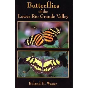Butterflies of the Lower Rio Grande Valley - Book