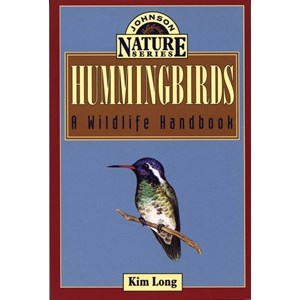 Hummingbirds - a Wildlife Handbook