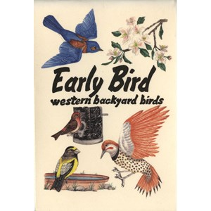 Early Bird - western backyard birds - flip book