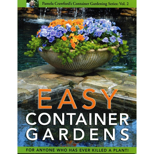 Pamela Crawford's Easy Container Gardens book
